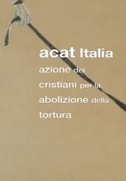Susan Crile ACAT Italia Azione dei Cristiani per Abolizione Della Tortura